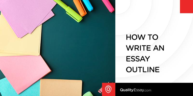 Writing an Essay Outline: Practical Tips