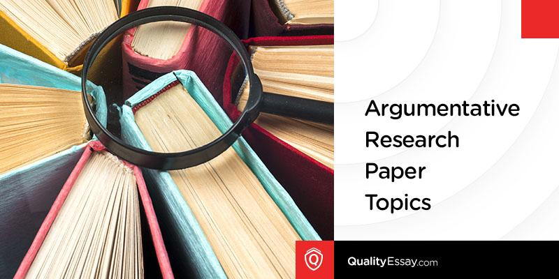 argumentative-research-paper-topics