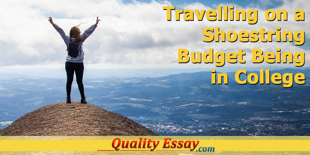 Travel on a Budget while you Are a Student